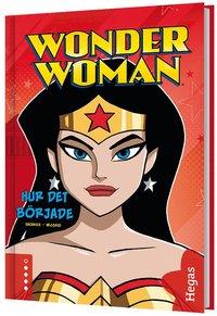Wonder Woman. Hur det började