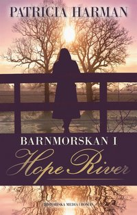 Barnmorskan i Hope River (e-bok)