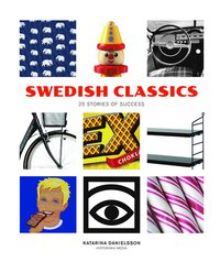 Swedish Classics : 25 stories of success (inbunden)