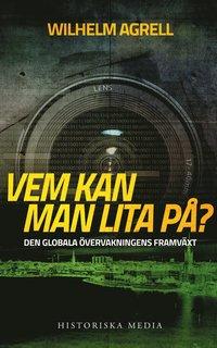 Skopia.it Vem kan man lita på? : den globala övervakningens framväxt Image