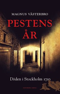 Rsfoodservice.se Pestens år : döden i Stockholm 1710 Image
