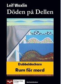 Döden på Dellen - Rum för mord
