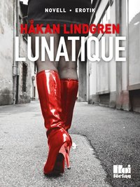 Lunatique (e-bok)
