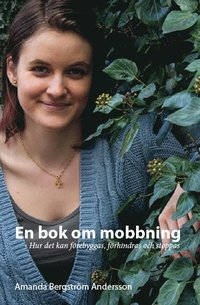 En bok om mobbning : hur man kan förebygga, förhindra och stopp