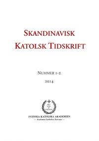 Rsfoodservice.se Skandinavisk Katolsk Tidskrift: Nummer 1-2, 2014 Image