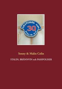 Skopia.it Stalin, Brännvin och passpoliser Image