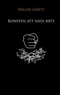 Konsten att hata rätt