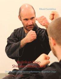 Skopia.it Bujinkan Dojo Shinden Kihon Gata: De fundamentala övningsformerna i Bujinkan Dojo Image