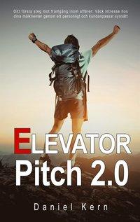 Radiodeltauno.it Elevator Pitch 2.0: Ditt första steg mot framgång inom affärer: Väck intresse hos dina målklienter genom ett personligt och kundanpassat synsätt. Image