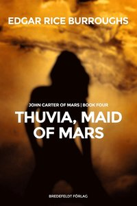 Thuvia, Maid of Mars (e-bok)