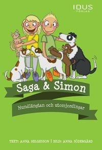 Saga & Simon - Hundlängtan och utomjordingar (inbunden)