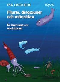 Skopia.it Filurer, dinosaurier och människor - en barnsaga om evolutionen Image
