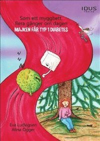 Som ett myggbett, flera gånger om dagen : Majken får typ 1 diabetes