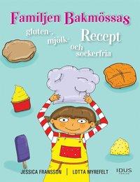 Skopia.it Familjen Bakmössas gluten-, mjölk- och sockerfria recept Image