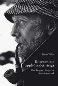 Skopia.it Konsten att upphöja det ringa : om Torgny Lindgrens litterära metod Image