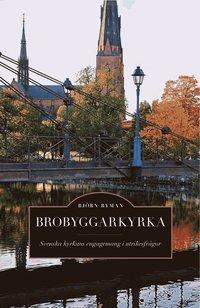 Skopia.it Brobyggarkyrka : svenska kyrkans engagemang i utrikesfrågor Image