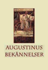 Augustinus bekännelser - Augustinus, Aurelius - Häftad (9789175804859) |  Bokus