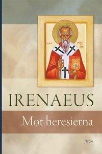 Radiodeltauno.it Irenaeus : mot Heresierna Image