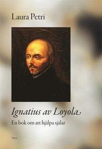 Skopia.it Ignatius av Loyola : en bok om att hjälpa själar Image
