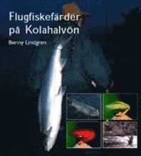 Rsfoodservice.se Flugfiskefärder på Kolahalvön Anteckningar, fakta, iakttagelser och reflekt Image