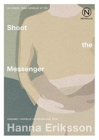 Skopia.it Shoot the Messenger Image