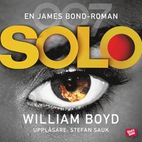 Solo : en James Bond-roman (ljudbok)