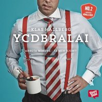 YCDBRALAI: You Can't Do Business Running Around Like An Idiot
