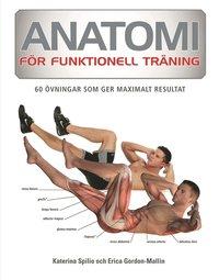 Skopia.it Anatomi för funktionell träning : 70 övningar som ger maximalt resultat Image