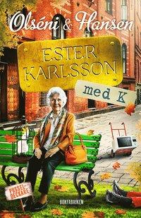 Ester Karlsson med K (inbunden)