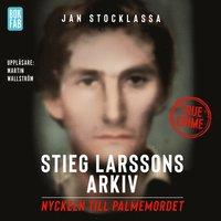 Radiodeltauno.it Stieg Larssons arkiv : nyckeln till Palmemordet Image