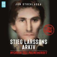 Rsfoodservice.se Stieg Larssons arkiv: Nyckeln till Palmemordet Image