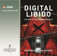 Radiodeltauno.it Digital Libido : Sex, makt och våld i nätverkssamhället Image