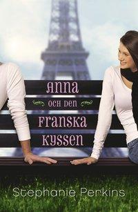 Anna och den franska kyssen (inbunden)