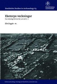 Skopia.it Eketorps veckningar : Hur arkeologi formar tid, rum och kön Image