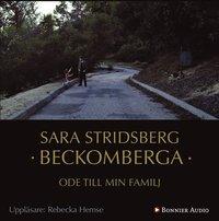 Beckomberga : ode till min familj (ljudbok)