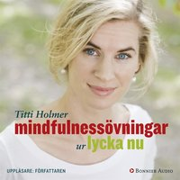 Rsfoodservice.se Mindfulnessövningar ur Lycka nu : En praktisk guide i mindfulness - övningar Image