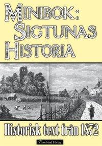 Rsfoodservice.se Sigtunas tidiga historia - Minibok med text från 1872 Image