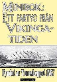 Skopia.it Ett fartyg från vikingatiden ? Fyndet av Tuneskeppet 1867 Image
