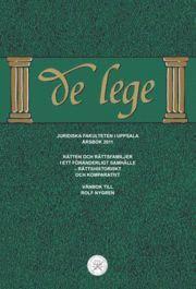 Tortedellemiebrame.it De lege årsbok 2011: Rätten och rättsfamiljer i ett föränderligt samhälle - rättshistoriskt och komparativt. Vänbok till Rolf Nygren Image