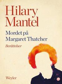 Rsfoodservice.se Mordet på Margaret Thatcher Image
