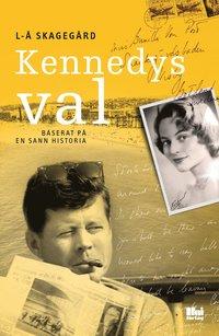 Kennedys val (inbunden)