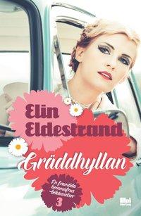 Bokomslag Gräddhyllan av Elin Eldestrand