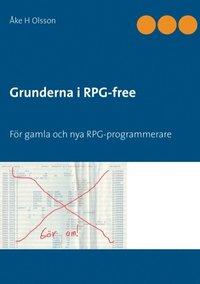 Grunderna i RPG-free : för gamla och nya RPG-programmerare (häftad)