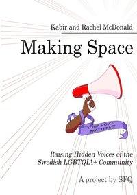 Skopia.it Making Space : Raising Hidden Voices of the Swedish LGBTQIA+ Community Image