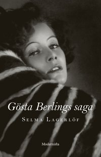 Gösta Berlings saga (inbunden)