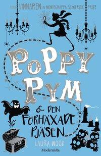 Poppy Pym & den förhäxade pjäsen (inbunden)