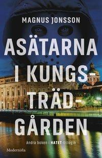 Asätarna i Kungsträdgården (inbunden)
