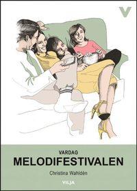Vardag - Melodifestivalen (Ljudbok/CD + bok)