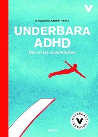 Skopia.it Underbara ADHD : den svåra superkraften (lättläst) Image