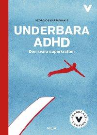 Skopia.it Underbara ADHD : den svåra superkraften (lättläst) (bok + CD) Image